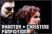 Erik/The Phantom and Christine Daae Fanfiction
